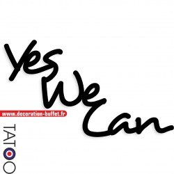 Texte yes we can en pvc...