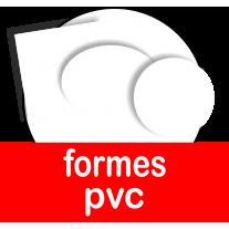 Formes en pvc