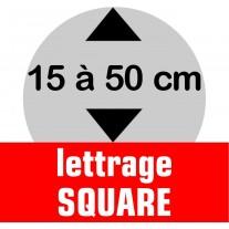 Lettrage SQUARE de 15 à 50 cm