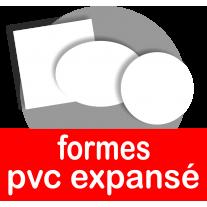 Formes en PVC expansé (rond, cercle, carré, rectangle, ovale)